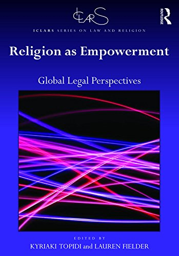 Religion as Empowerment: Global legal perspectives (ICLARS Series on Law and Religion) (English Edition)