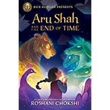 Aru Shah and the End of Time (A Pandava Novel Book 1) (Pandava Series, Band 1)