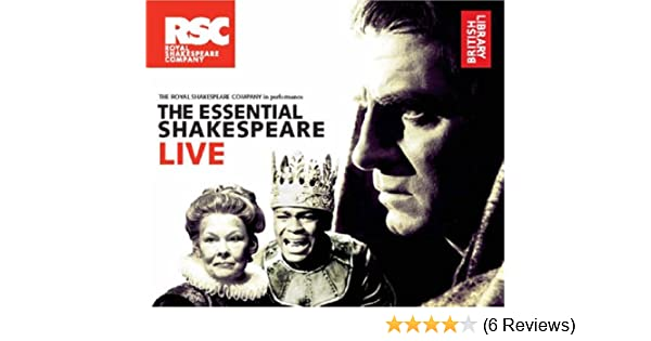 The essential shakespeare live the royal shakespeare company in the essential shakespeare live the royal shakespeare company in performance british library amazon william shakespeare 9780712305242 books fandeluxe Images