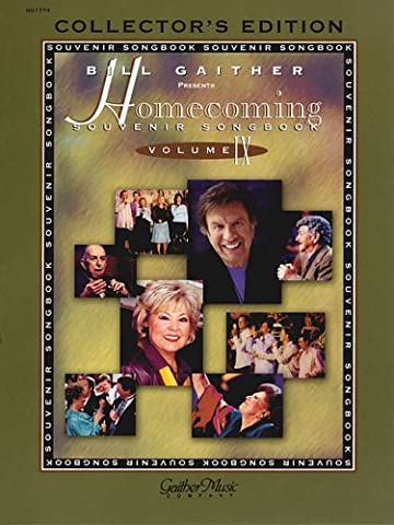The Homecoming Souvenir Songbook: Bill Gaither Presents Collector's Edition