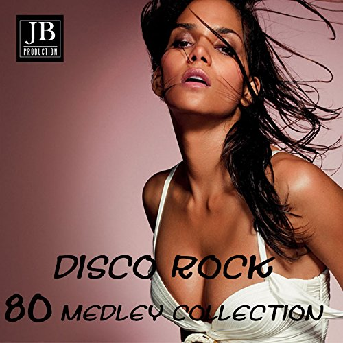 Disco Rock 80 Medley (Anni 80 Hits Non Stop) Disco-rock