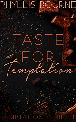 Taste for Temptation: Temptation