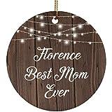 Designsify Florencia Best Mom Ever-Ceramic Circle Ornament, Adorno de Navidad de cerámica decoración de árbol de Navidad, Regalo para cumpleaños, Navidad