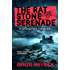The Rat Stone Serenade: A DCI Daley Thriller