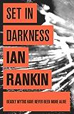 Set In Darkness (Inspector Rebus Book 11)