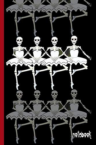 Four Dancing Ballerina Skeletons in Ballet Tutus: College Ruled Notebook (Halloween Dance Moms)