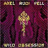 Axel Rudi Pell: Wild Obsession (Audio CD)
