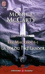 Les MacLeods - 1 : La loi du Highlander