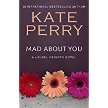 Mad About You (A Laurel Heights Novel Book 9) (English Edition)