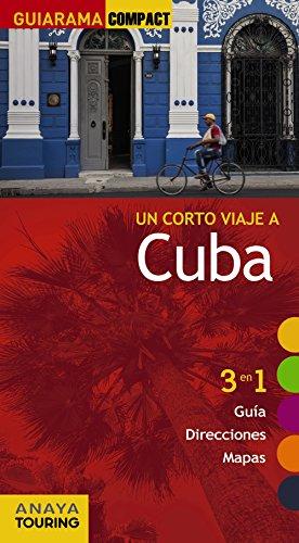 Un corto viaje a Cuba (Guiarama Compact - Internacional) por Isabel Urueña Cuadrado