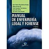 Manual de enfermería legal y forense. 2ª Ed