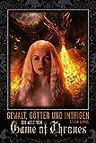 Gewalt, Götter und Intrigen: Die Welt von Game of Thrones