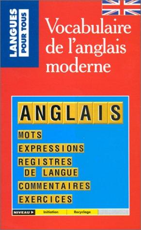 Vocabulaire de l'anglais moderne