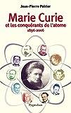 Image de Marie Curie et les conquérants de l'atome: 1896-2006