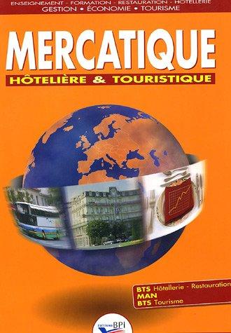 Mercatique hôtelière et touristique