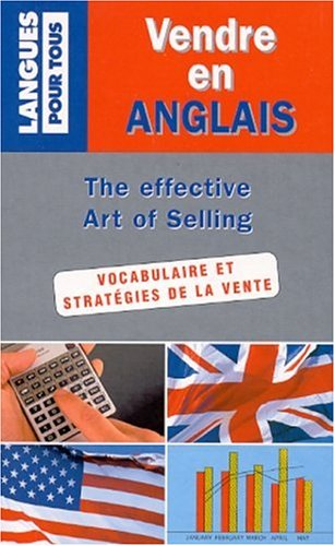 Vendre en anglais. The effective Art of selling