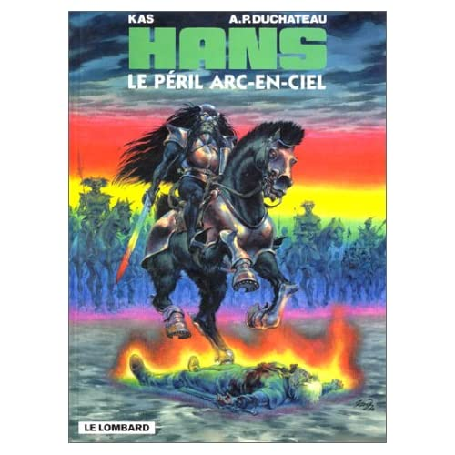Hans - tome 10 - Péril arc-en-ciel (Le)