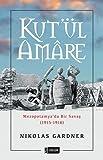 Kut'ül Amare: Mezopotamya'da Bir Savaş (1915-1916)