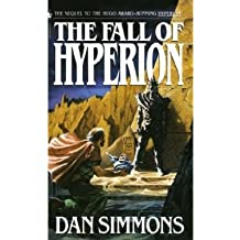 [(The Fall of Hyperion)] [Author: Dan Simmons] published on (October, 2004)