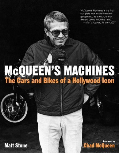 McQueen's Machines: The Cars and Bikes of a Hollywood Icon by Stone, Matt (2010) Paperback