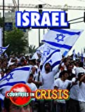 Israel (Countries in Crisis)