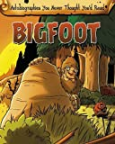 Big Foot (Read Me!: Autobiographies You Never Thought You'd Read!)