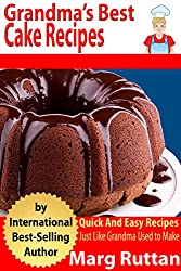 Grandma's Best Cake Recipes (Grandma's Best Recipes Book 5) (English Edition)