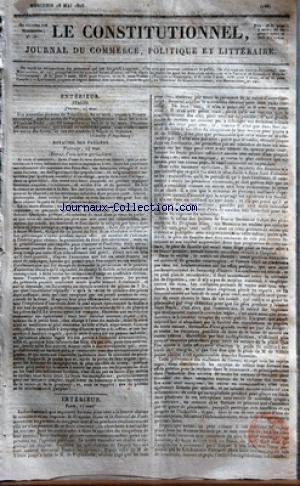 CONSTITUTIONNEL (LE) [No 138] du 18/05/1825 - ITALIE - A TRIESTE - DES NOUVELLES DE TRIPOLITZA - IBRAHIM-PACHA BATTUS ROYAUME DES PAYS-BAS - A TOURNAY LES EXCES AUQUELS SE LIVRE DANS LES PROVINCES MERIDIONALES - UN FANATISME AVEUGLE ET SOUVENT FURIEUX PARIS - LES 3 POUR CENT A LA BOURSE ALARME LE MINISTERE ET SES ORGANES - LE DRAPEAU BLANC ET LE JOURNAL DE PARIS MENACENT LES PORTEURS - M. DE VILLELE - M. DE PUYMAURIN