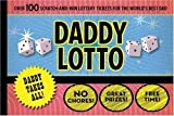 Daddy Lotto by Rob Sorensen (2010-05-05)