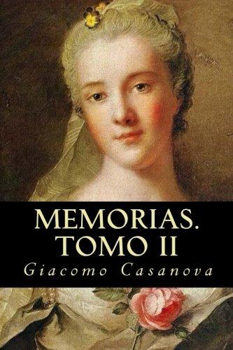 Memorias. Tomo II: 2 por Giacomo Casanova