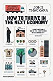 #7: How to Thrive in the Next Economy: Designing Tomorrow's World Today
