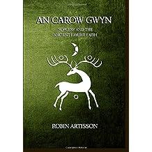 An Carow Gwyn: Sorcery and the Ancient Fayerie Faith