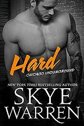 Hard: A Bad Boy Romance (Chicago Underground Book 2)