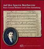 Auf den Spuren Beethovens. Hans Conrad Bodmer und seine Sammlung: Ausstellungskatalog (Beihefte zu Ausstellungen)