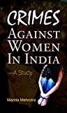 Crimes Against Women in India