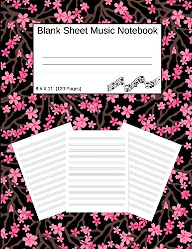 Blank Sheet Music Notebook: Manuscript Staff Paper Cherry Blossoms Black (8.5 X 11) 120 Pages Black Trumpet Rock