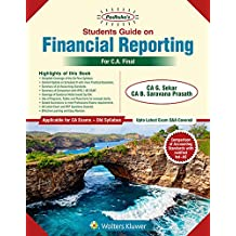 Students' Guide on Financial Reporting (CA Final Old Syllabus): CA final Old Syllabus- for May 2019 Exams