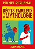 Récits fabuleux de la mythologie (JEUNESSE) (French Edition)