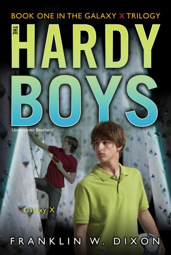 galaxy-x-book-one-in-the-galaxy-x-trilogy-hardy-boys-all-new-undercover-brothers
