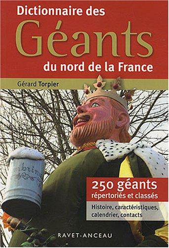 Dictionnaire des Géants du nord de la France par Gérard Torpier