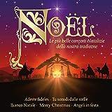 Noël (Le più belle canzoni natalizie della nostra tradizione)