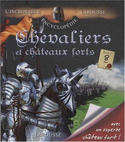 Chevaliers et châteaux forts par Anne-Marie Lelorrain