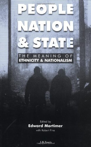 People, Nation and State: The Meaning of Ethnicity and Nationalism by Edward Mortimer (1999-12-03)