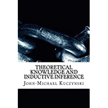 Theoretical Knowledge and Inductive Inference (English Edition)