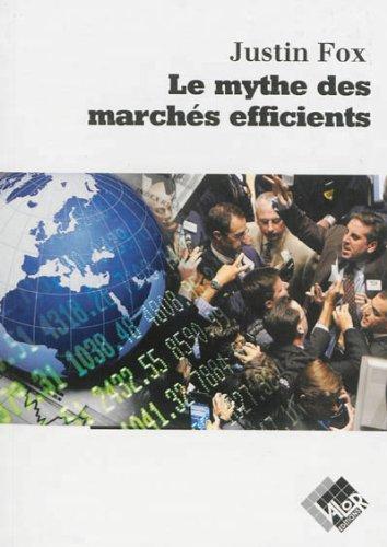 Le mythe des marchés efficients