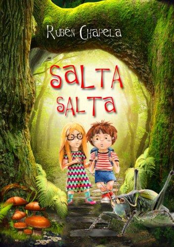 Descargar Libro Salta Salta: Increíble Aventura en el Bosque del Brinco de Rubén Chapela