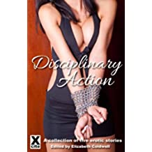 Disciplinary Action - an Xcite Books collection of erotic BDSM stories (English Edition)