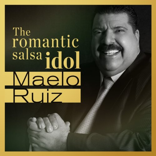 Maelo Ruiz… The Romantic Salsa...