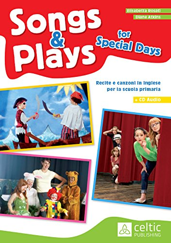 Songs & plays for special days. Con CD Audio.