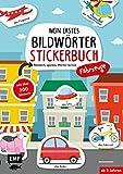Mein erstes Bildwörter-Stickerbuch – Fahrzeuge: Stickern, spielen, Wörter lernen mit über 300 Stickern